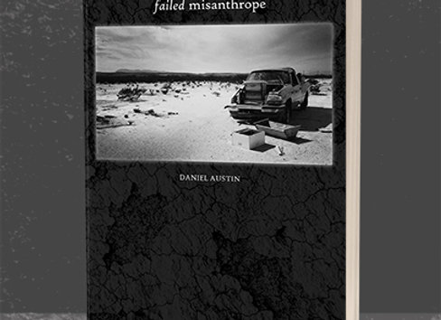 FAILED MISANTHROPE (Poetry Collection)