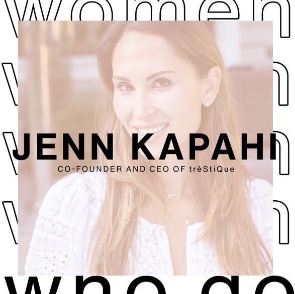 Women Who Do - Jenn Kapahi