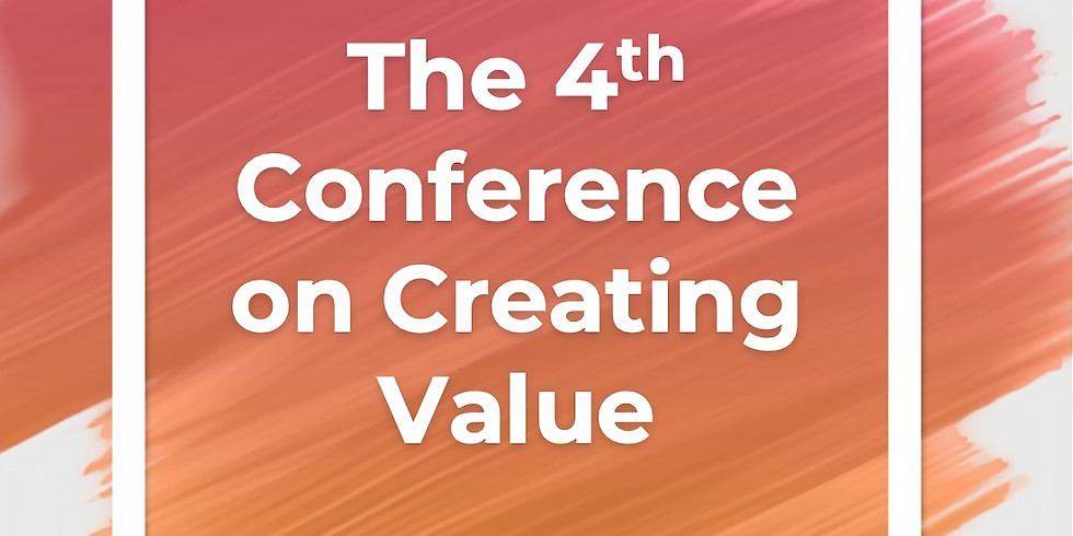 Fourth Conference on Creating Value