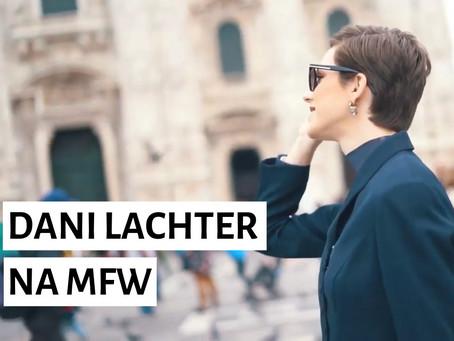 Milan Fashion Week in Motion: um dia comigo na MFW!