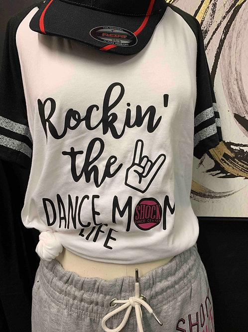Rockin' the dance mom life