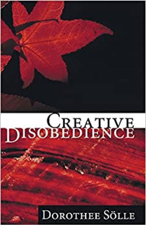 Creative Disobedience