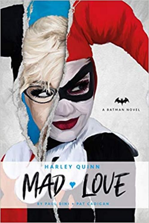 DC Comics novels - Harley Quinn: Mad Love