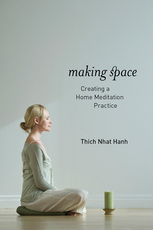 Making Space: Creating a Home Meditation Practice Paperback