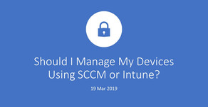 Should I Manage My Devices Using SCCM or Intune?