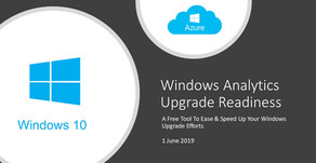 Windows Analytics Upgrade Readiness - A Free Tool To Ease & Speed Up Your Windows Upgrade Effort