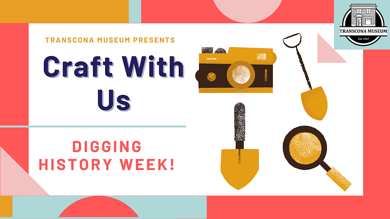 Craft With Us: Digging History Week