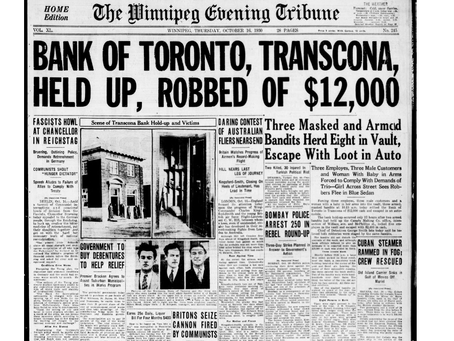 The Incredible True Story of the 1930 Transcona Bank Robbery (that Ended in an Axe Murder)
