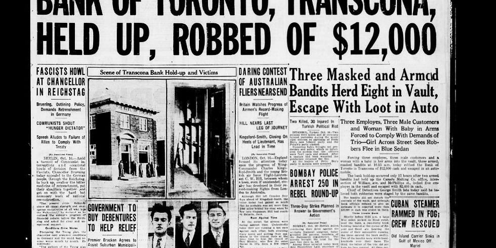 Small Talk: 1930 Transcona Bank Robbery