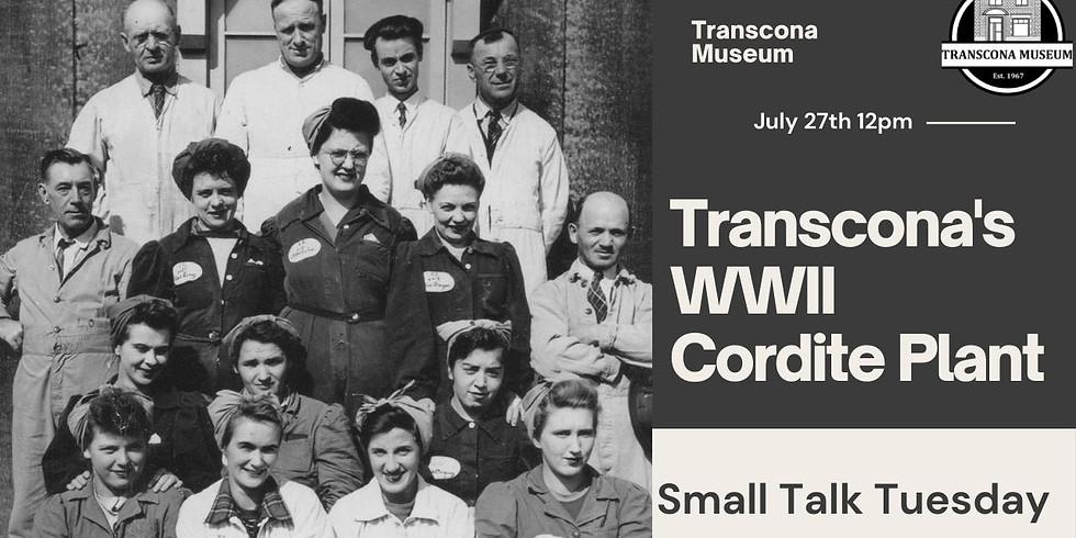 Virtual Small Talk: Transcona's WWII Cordite Plant