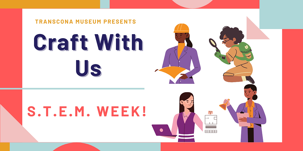 Craft With Us: STEM Week
