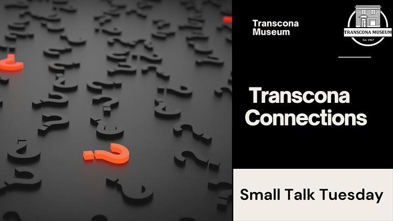 Virtual Small Talk: The Transcona Connection