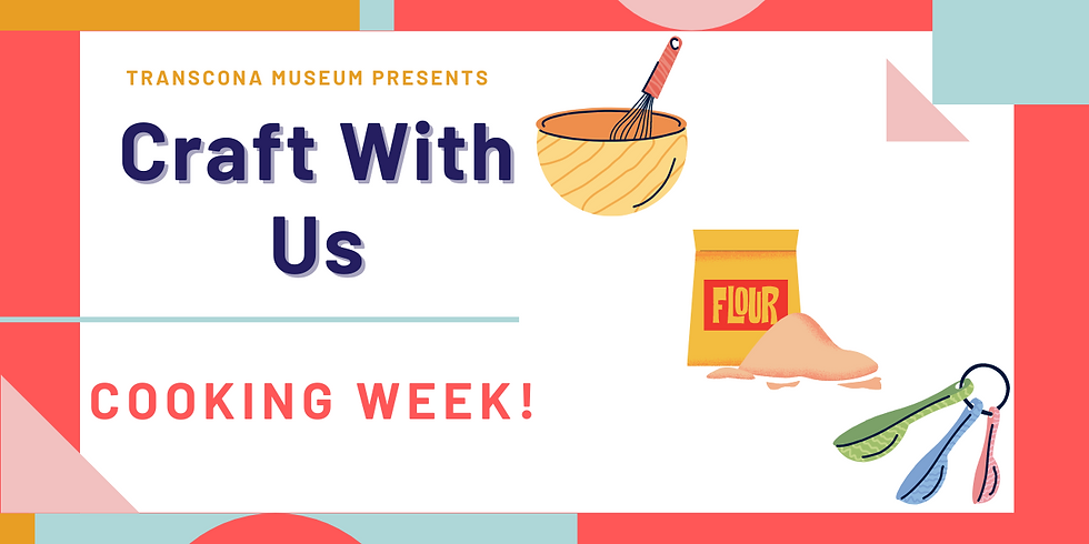 Craft With Us: Cooking Week