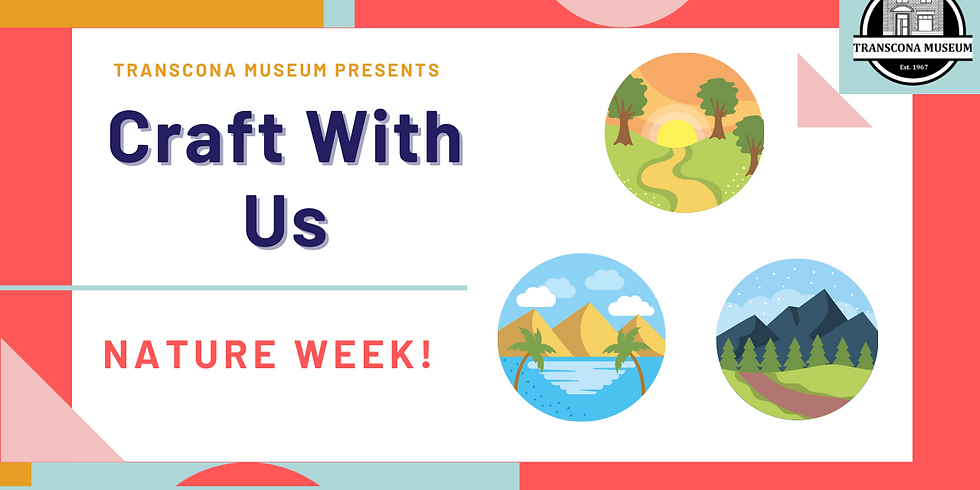 Craft With Us: Nature Week