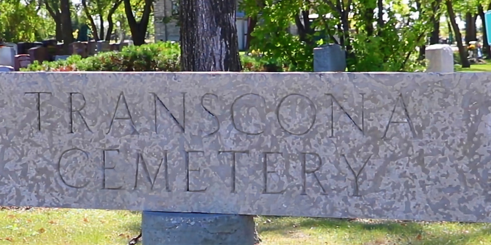 Small Talk Tuesday: Virtual Tour of the Transcona Cemetery (In-person)