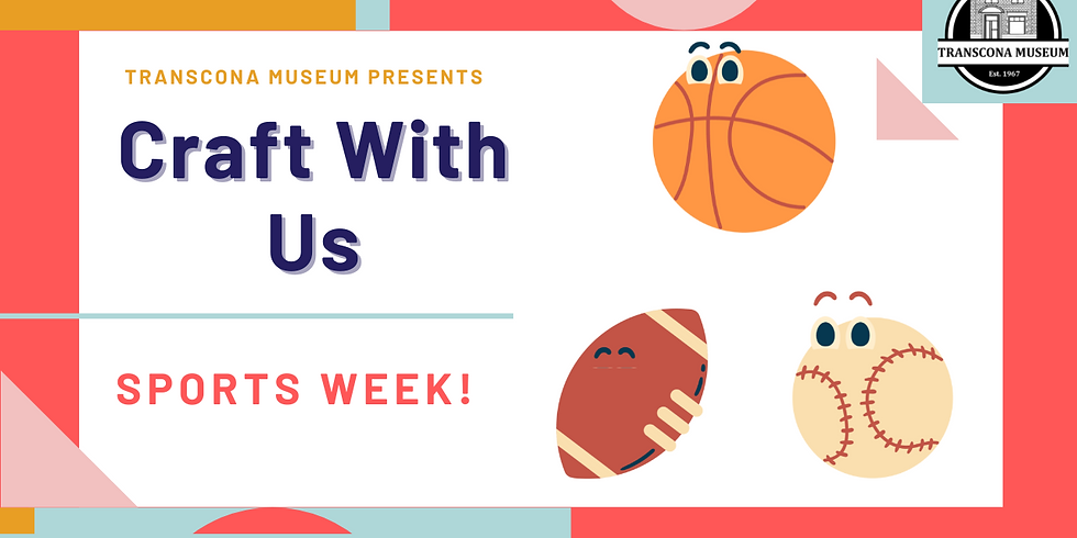 Craft With Us: Sports Week