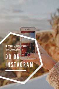 instagram tips, instagram hacks, instagram growth tips, instagram growth hacks, grow your instagram, grow instagram engagement, grow instagram engagement, instagram tips, instagram don'ts