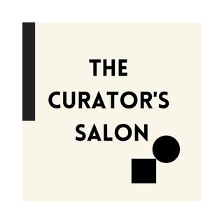 The Curator's Salon