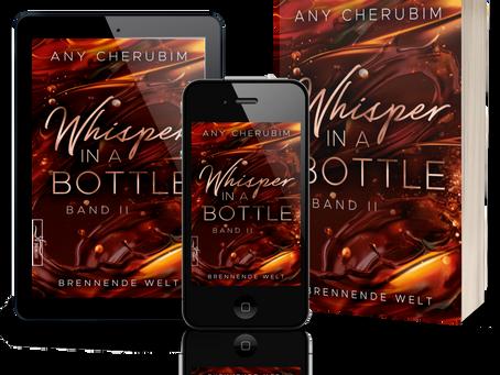 "Wann erscheint Teil 2"" Whisper in a bottle ~ brennende Welt"" ?"