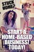 Starting A Home-Based Business Is The Best Decision for 2021!