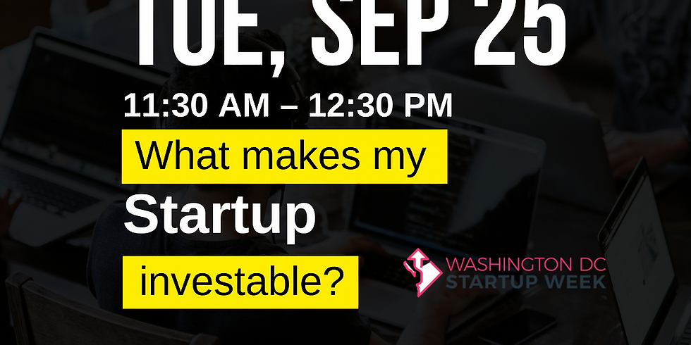 What makes my startup investable?