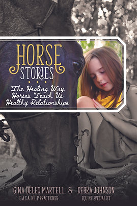 Horse Stories: The Healing Way Horses teach us Healthy Relationships (Physical)