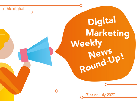 Weekly Digital Marketing News Round-Up | July 31st