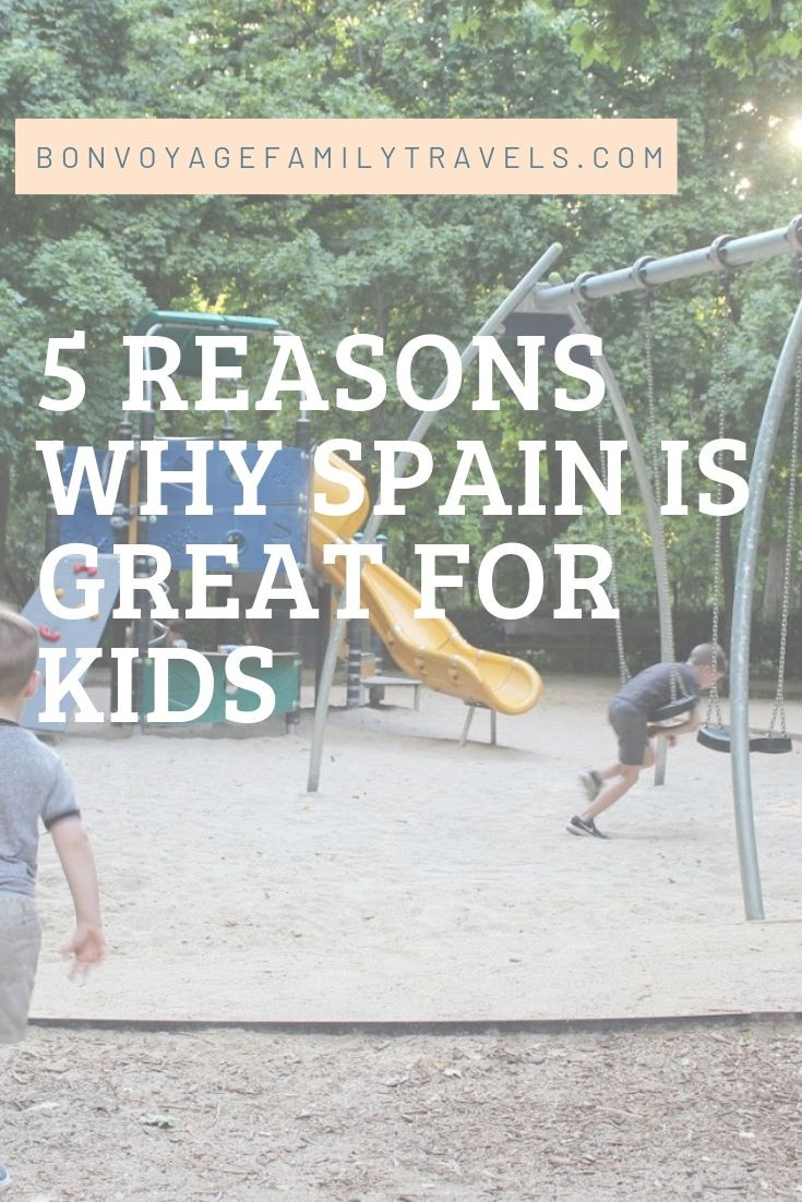 Spain is a great country for traveling with kids! Family Friendly Spain