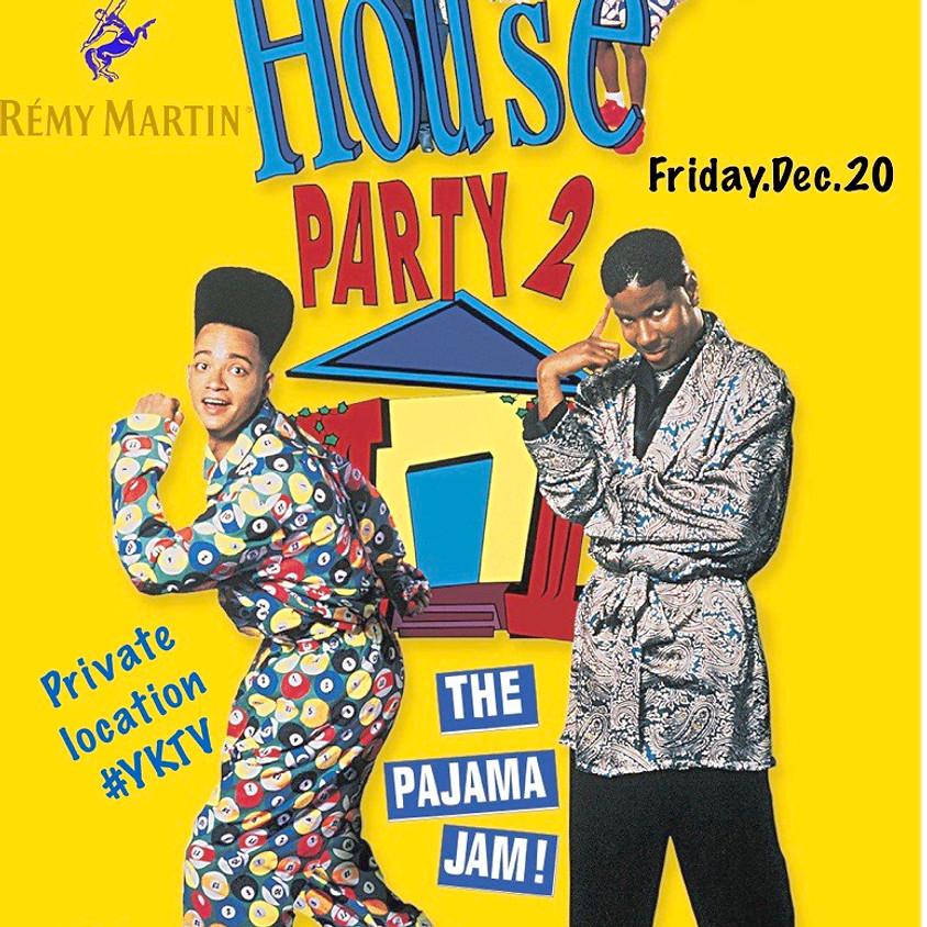 House Party 2 Noir Et Noire Bday Vibe