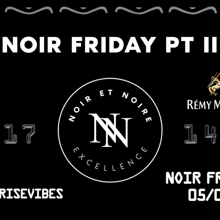 Noir Friday Pt. II