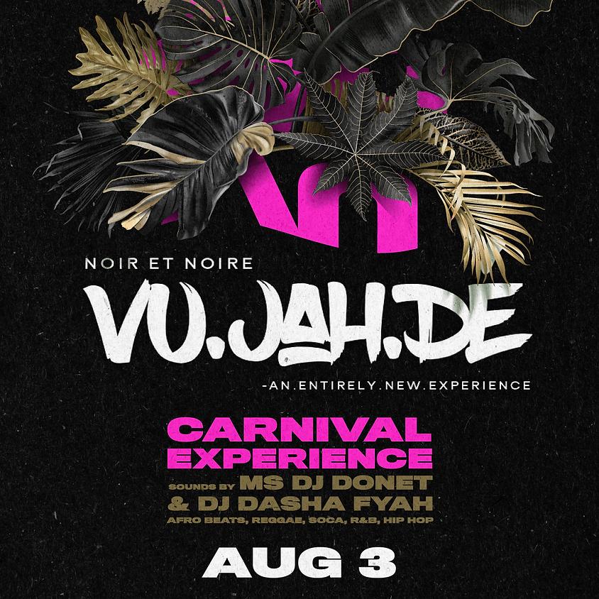 VU JAH Dé Carnival Experience