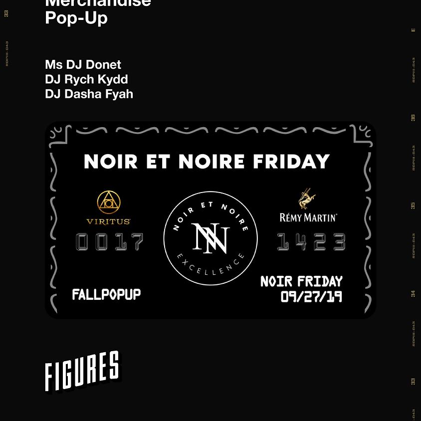 Noir Et Noire Friday
