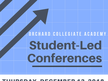 Student Led Conferences: 12/13/2018