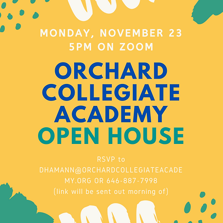 Orchard Collegiate Academy OPEN HOUSE.pn
