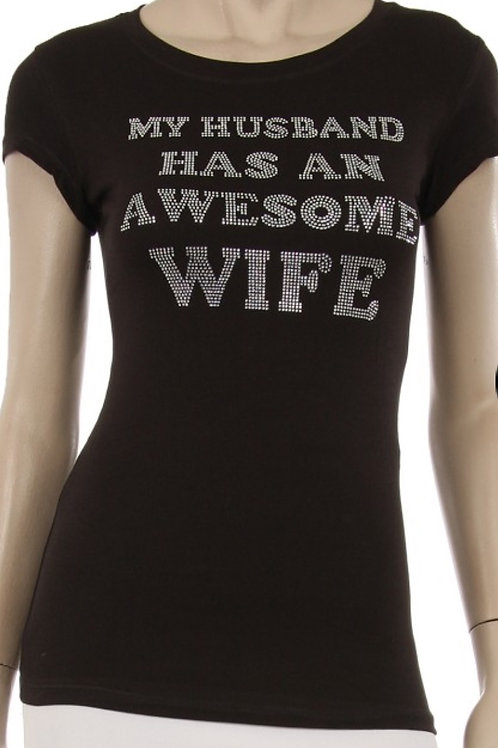 My Husband Has An Awesome Wife Bling Tee