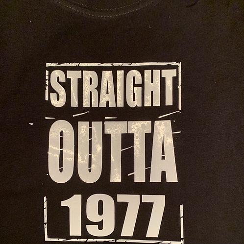 Straight Out of 1977 Tee (Unisex)