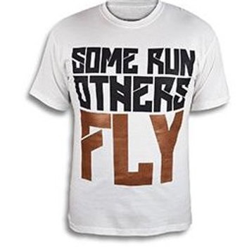 SOME RUN OTHERS FLY MENS TEE