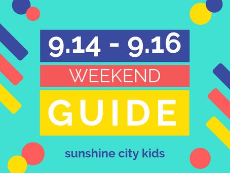 Weekend Guide: September 14 - 16