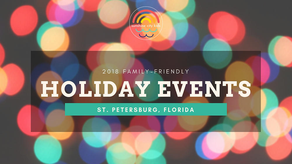 Holiday Christmas Events Kids St. Petersburg Florida