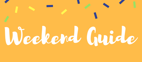 Weekend Guide: March 23 - 25