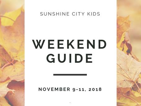 Weekend Guide: November 9 - 11