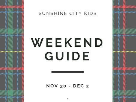 Weekend Guide: November 30 - December 2