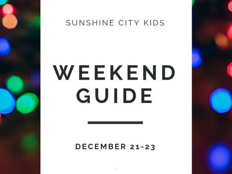 Weekend Guide: December 21-23