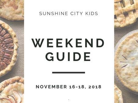 Weekend Guide: November 16-18