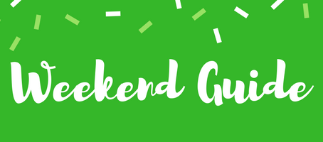 Weekend Guide: March 16 - 18