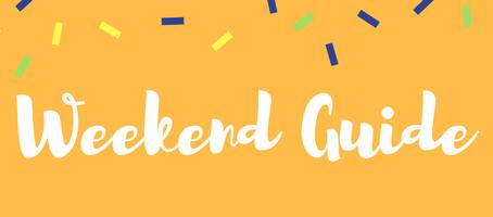 Weekend Guide: April 27 - 29