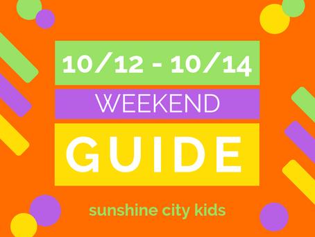 Weekend Guide: 10/12 - 10/14