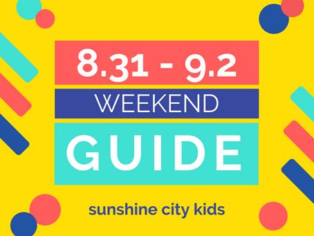 Weekend Guide: August 31 - September 2