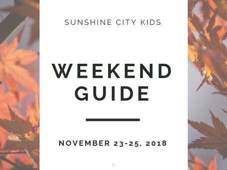 Weekend Guide: November 23-25