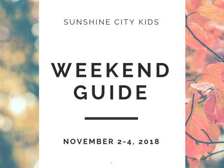 Weekend Guide: November 2 to 4